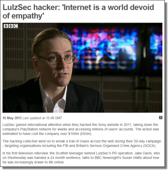 LulzSec hacker: Internet is a world devoid of empathy