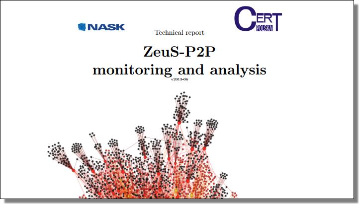 CERT Polska, ZeuS-P2P internals � understanding the mechanics: a technical report