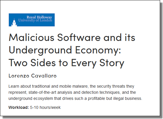 Coursera, Malicious Software and its Underground Economy: Two Sides to Every Story
