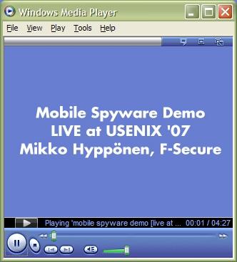 Mobile Spyware Demo Usenix07