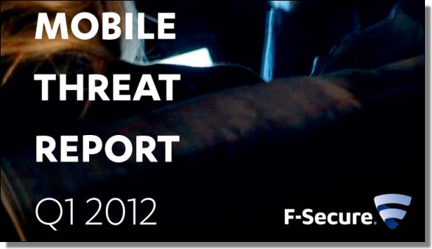 Mobile Threat Report, Q1 2012