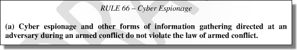 The Tallinn Manual on the International Law Applicable to Cyber Warfare, Rule 66