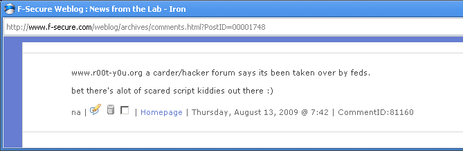 www.r00t-y0u.org a carder/hacker forum says its been taken over by feds. bet there's alot of scared script kiddies out there