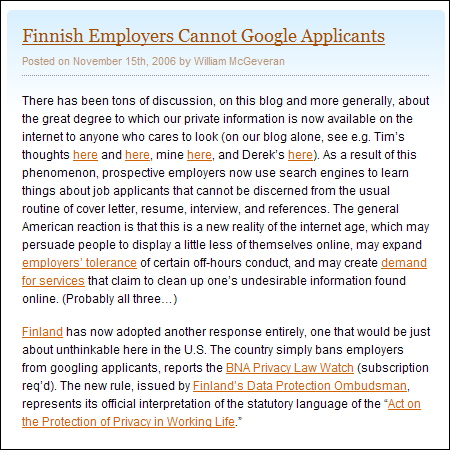 http://blogs.law.harvard.edu/infolaw/2006/11/15/finnish-employers-cannot-google-applicants/