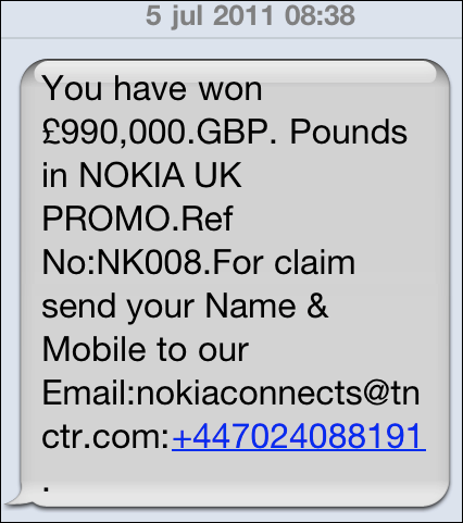 You have won �990,00.GBP. Pounds in NOKIA UK PROMO.