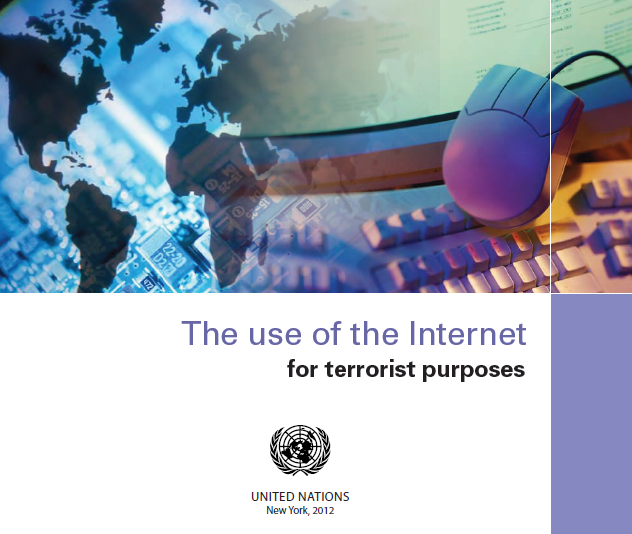 UNITED NATIONS OFFICE ON DRUGS AND CRIME - THE USE OF THE INTERNET FOR TERRORIST PURPOSES